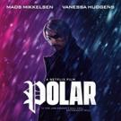 VIDEO: Mads Mikkelsen and Vanessa Hudgens Star in the Trailer for POLAR Video