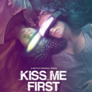 VIDEO: Enter a New Reality When KISS ME FIRST Launches on Netflix 6/29, Watch Official Trailer