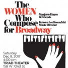THE WOMEN WHO COMPOSE FOR BROADWAY to Debut at The Triad Photo