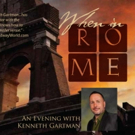 Kenneth Gartman's WHEN IN ROME Comes to BJ Ryan's Magnolia Room Photo