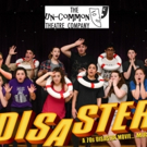 Tickets On Sale Now For Un-Common's DISASTER! THE MUSICAL Photo