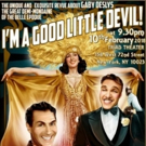Gaby Deslys Revue I'M A GOOD LITTLE DEVIL Comes to the Triad