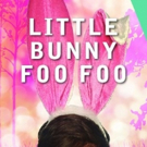 Sam Breslin Wright to Star in Washburn & Malloy's LITTLE BUNNY FOO FOO Premiere in Louisville