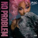 Tokyo Jetz is Charting & Trending with Her New Summer Anthem NO PROBLEM