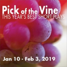 PICK OF THE VINE opens January 10 at Little Fish Theatre
