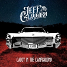 Jeff Clayborn Releases New Single CADDY IN THE CAMPGROUND