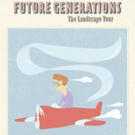 Future Generations Announce North American Tour + Reveal Video for ALL THE SAME