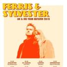 Ferris & Sylvester Announce UK & Ireland Headline Tour