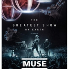 MUSE to Release DRONES WORLD TOUR In Cinemas Worldwide Thursday, July 12
