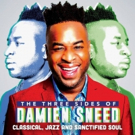 LeChateau Earl Records Releases 'The Three Sides Of Damien Sneed: Classical, Jazz And Sanctified Soul'