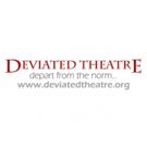 Deviated Theatre Celebrates 10 Years and Premieres New Work