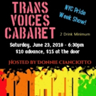 Trans Voices Cabaret PRIDE Edition Comes to The Duplex
