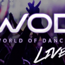 WORLD OF DANCE LIVE! Comes to Thousand Oaks