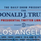 The Daily Show with Trevor Noah Presents: The Donald J. Trump Presidential Twitter Library Heads to Los Angeles