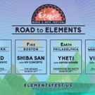 Elements Music & Arts Festival 2019 Announces 'Road to Elements' Pre-Parties