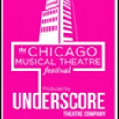 Underscore Theatre's 5th Annual CHICAGO MUSICAL THEATRE FESTIVAL Begins February 4 At Photo