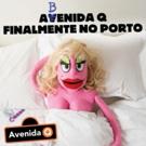 BWW Feature: AVENIDA Q Opens at Teatro Sa Da Bandeira - Book Now Because 'Everything  Photo