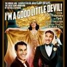 Relive Broadway's Early Days with I'M A GOOD LITTLE DEVIL
