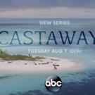 ABC Announces the Premiere of CASTAWAYS August 7