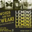 2Cents Presents US Premiere of LEMONS LEMONS LEMONS LEMONS LEMONS