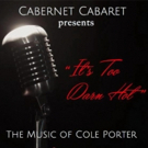 BWW Review: Cabernet Cabaret's IT'S TOO DARN HOT is a Sizzling Success
