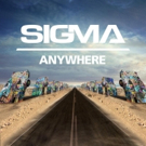 Sigma Releases New Summer Anthem ANYWHERE