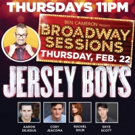 Cast Members From JERSEY BOYS Come To Broadway Sessions Tomorrow Night
