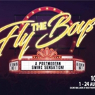THE FLYBOYS to perform at The Gilded Balloon Rose Theatre, Edinburgh, August 1-24