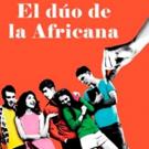 STAGE TUBE: Adelanto de EL DUO DE LA AFRICANA