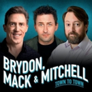 Brydon, Mack & Mitchell – Town to Town UK Tour to Launch in 2019