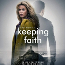 International Sensation & Acorn TV Original Series KEEPING FAITH Arrives on DVD & Blu-Ray July 24
