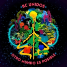 BC Unidos Announce Debut LP Out 6/15 via Sony Music