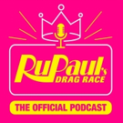 World of Wonder Announces The Official RuPaul's Drag Race Podcast