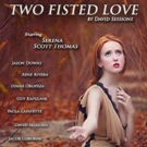Range of Light Productions Presents World Premiere of TWO FISTED LOVE Photo