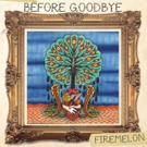 Rock Collective Firemelon Release New Single BEFORE GOODBYE