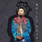 Bell's Roar Releases Debut LP 'We Carry Us' Announces Art Funds Art Tour Openers Photo