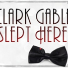Main Street Players Presents CLARK GABLE SLEPT HERE