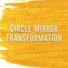 CIRCLE MIRROR TRANSFORMATION Comes To Theatre Pops Today Photo