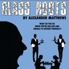 GLASS ROOTS by Alexander Matthews Comes to the Tristan Bates Photo