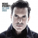Michael McDermott Announces Summer Tour In Support Of New Album 'Out From Under' Photo