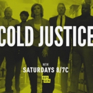 Oxygen Media's COLD JUSTICE Returns With All-New Episodes Beginning Saturday, August Photo