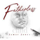 Award-Winning Composer, Producer and Pianist Jamar Jones Releases Debut Solo Album 'Fatherless Child'