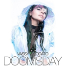 Vassy Teams Up With Lodato To Deliver Festival-Ready Anthem, DOOMSDAY Photo