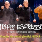 TRIPLE ESPRESSO - A Highly Caffeinated Comedy Coming to Park Square's Boss Stage Photo