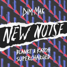 Blanke And Kayoh Crank The Voltage On New Noise Debut SUPERCHARGED Photo