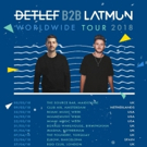 Detlef and Latmun Announce Dates for 2018 B2B World Tour