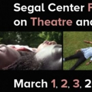 Segal Center Film Festival On Theatre And Performance Announces Full Schedule