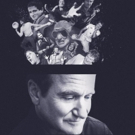 ROBIN WILLIAMS: COME INSIDE MY MIND Documentary to Debut July 16 on HBO