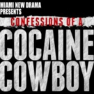 CONFESSIONS OF A COCAINE COWBOY Adapted for the Stage in Miami Photo