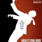 VIDEO: Andre Holland and Zazie Beetz Star in the Trailer for HIGH FLYING BIRD
